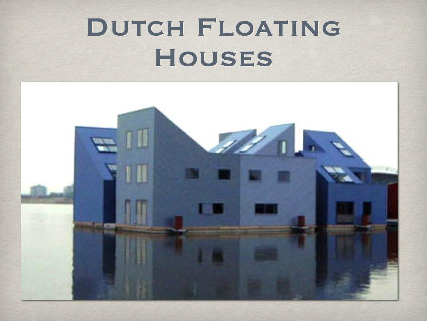 [ppt: dutch floating houses]